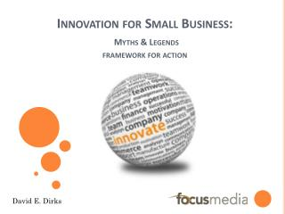 Innovation for Small Business: Myths & Legends framework for action