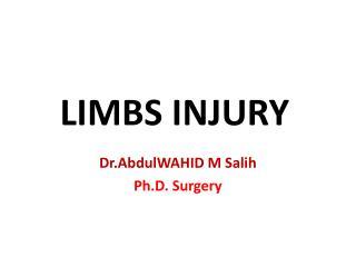 Dr.AbdulWAHID  M  Salih Ph.D. Surgery