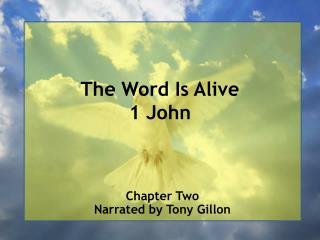 The Word Is Alive 1 John