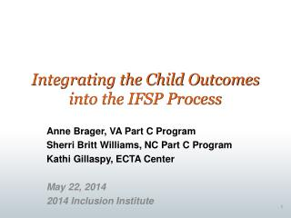 Integrating the Child Outcomes into the IFSP Process
