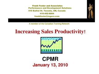 Increasing Sales Productivity ! CPMR January 13, 2010