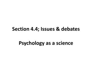 Section 4.4; Issues & debates