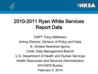 2010-2011 Ryan White Services Report Data