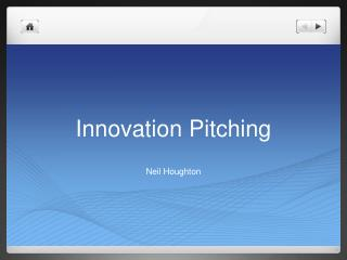 Innovation  Pitching
