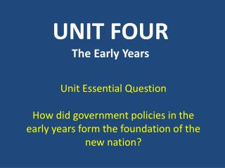 UNIT FOUR The Early Years