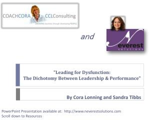 """ Leading for Dysfunction: The Dichotomy Between Leadership & Performance"""