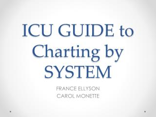 ICU GUIDE to Charting by SYSTEM