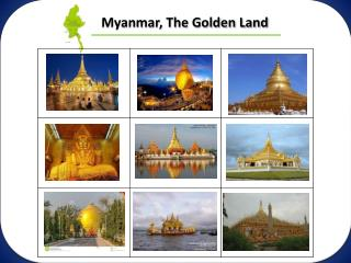 Myanmar, The Golden Land