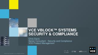 VCE Vblock™  Systems Security & Compliance