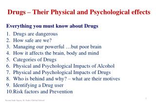 Drugs – Their Physical and Psychological effects