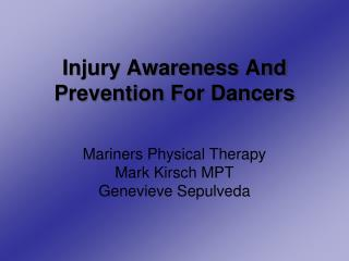 Injury Awareness And Prevention For Dancers