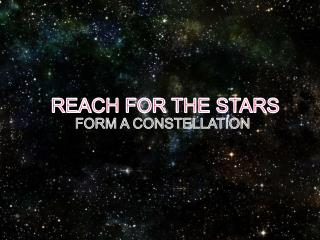 FORM A CONSTELLATION