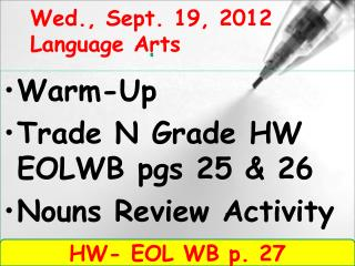 Wed., Sept. 19, 2012 Language Arts