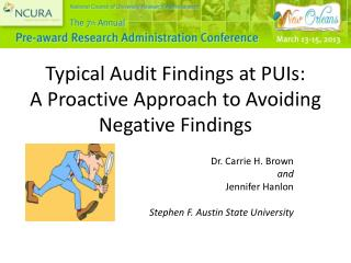 Typical Audit Findings at PUIs: A Proactive Approach to Avoiding Negative Findings