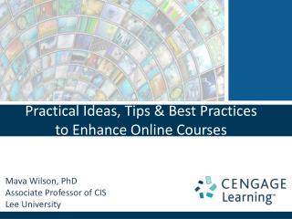 Practical Ideas, Tips & Best Practices to Enhance Online Courses