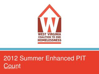 2012 Summer Enhanced PIT Count