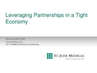 Leveraging Partnerships in a Tight Economy