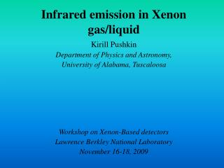 Infrared emission in Xenon gas/liquid