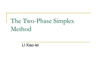 The Two-Phase Simplex Method