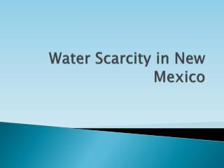 Water Scarcity in New Mexico