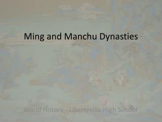 Ming and Manchu Dynasties