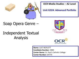 Soap Opera Genre –  Independent Textual Analysis