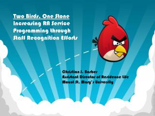 Two Birds, One Stone Increasing RA Service Programming through Staff Recognition Efforts