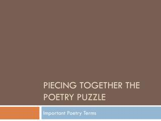 Piecing Together the Poetry Puzzle