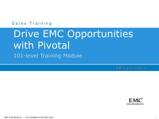 Drive EMC Opportunities with Pivotal