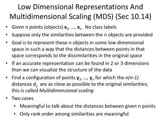 Low Dimensional Representations And Multidimensional Scaling (MDS ) (Sec 10.14)