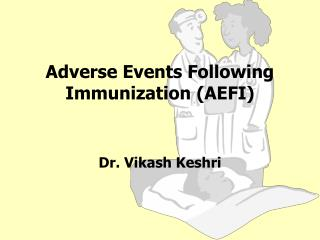 Adverse Events Following Immunization (AEFI)