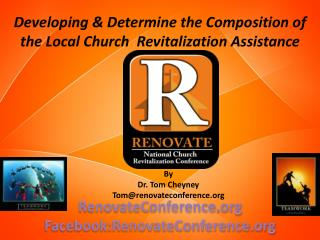 Developing & Determine the Composition of the  Local Church   Revitalization Assistance Team
