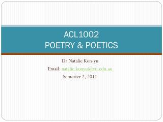ACL1002 POETRY & POETICS