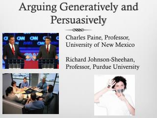 Arguing Generatively and Persuasively