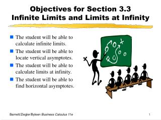 Objectives for Section 3.3  Infinite Limits and Limits at Infinity