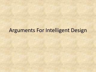 Arguments For Intelligent Design