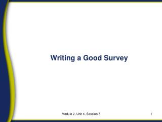 Writing a Good Survey
