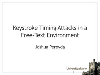 Keystroke Timing Attacks in a Free-Text Environment