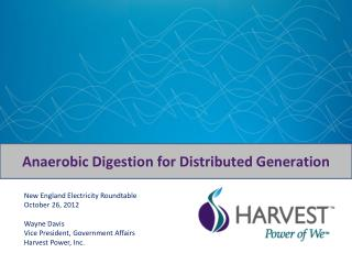 Anaerobic Digestion for Distributed Generation