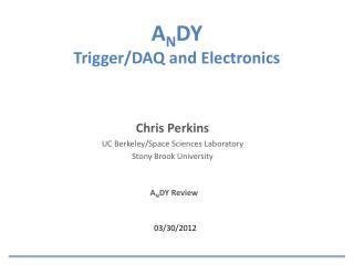 A N DY Trigger/DAQ and Electronics
