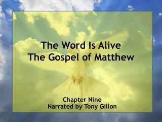 The Word Is Alive The Gospel of Matthew