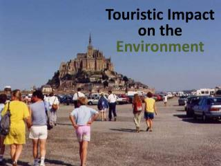Touristic  Impact on the Environment
