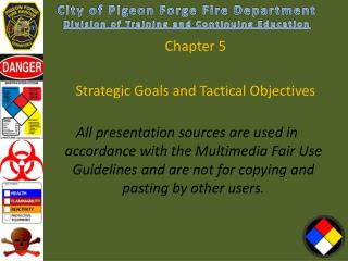 Chapter  5 Strategic Goals and Tactical Objectives