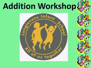 Addition Workshop