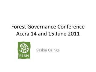 Forest Governance Conference Accra 14 and 15 June 2011