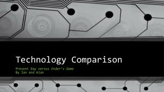 Technology Comparison