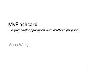 MyFlashcard —A  facebook  application with multiple purposes