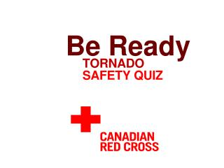 Tornado Safety Quiz