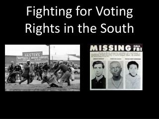 Fighting for Voting Rights in the South