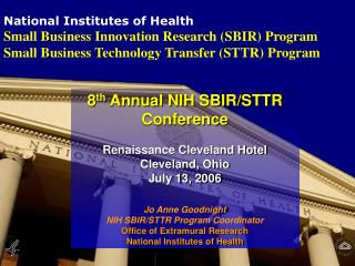 National Institutes of Health  Small Business Innovation Research (SBIR) Program Small Business Technology Transfer (STT